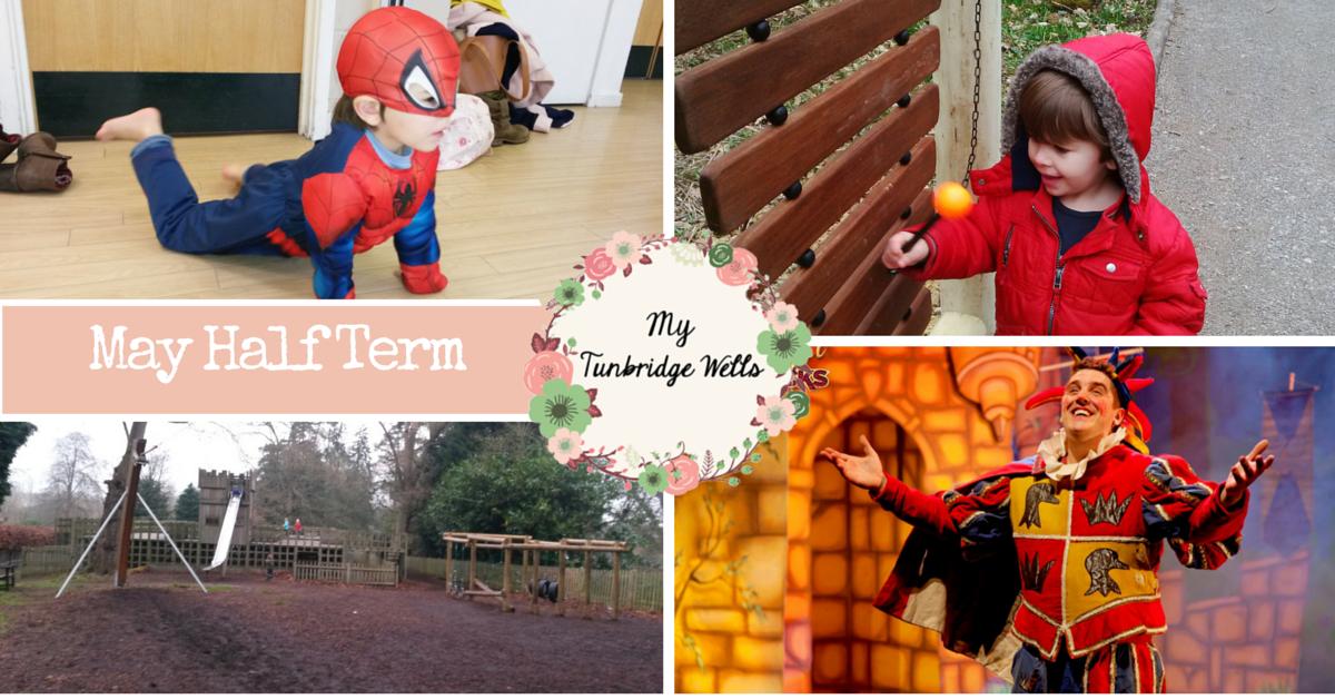 May half term in Tunbridge Wells