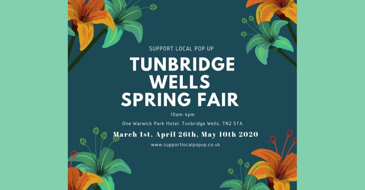 Support Local Pop Up Spring Fair Tunbridge Wells