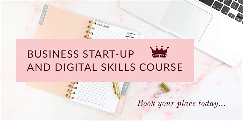Business Start-Up and DIgital Skills Course